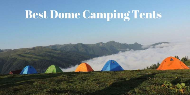 Best Dome Camping Tents