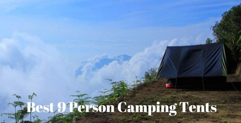 Best 9 Person Camping Tents