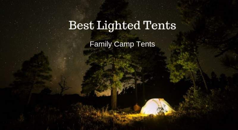 Best Lighted Tents