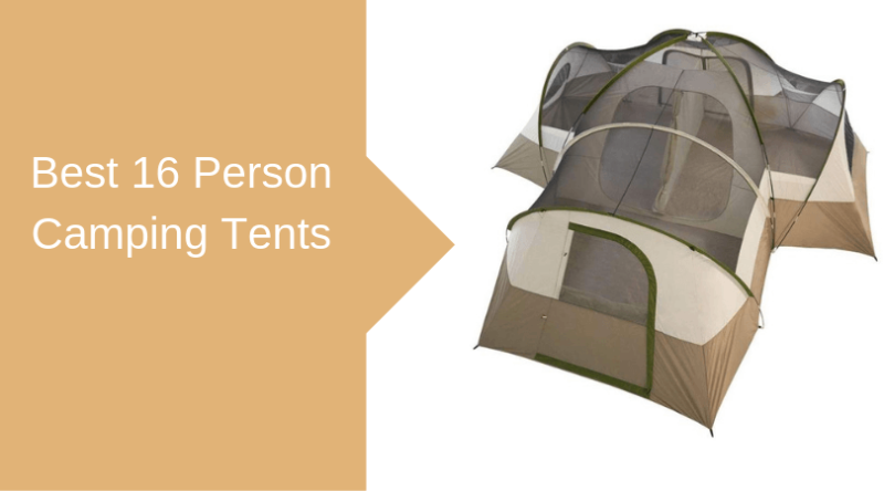 Best Tents 2020.Best 16 Person Camping Tents For 2020 Family Camp Tents