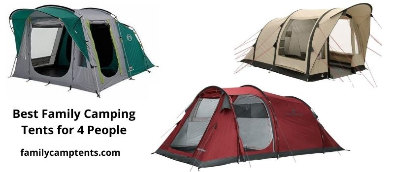 Best Family Camping Tents for 4 People.