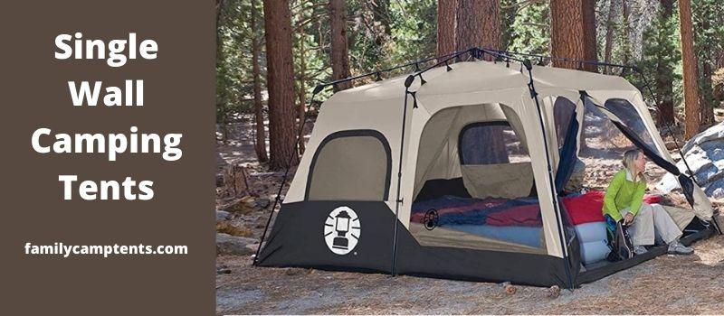 Single Wall Camping Tents and Convertible Tents