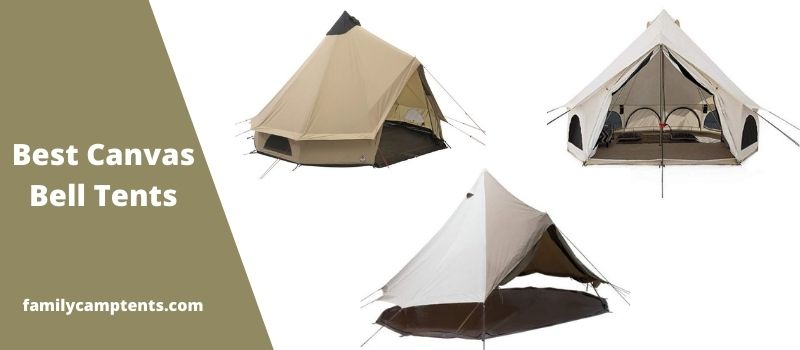 Best Canvas Bell Tents.