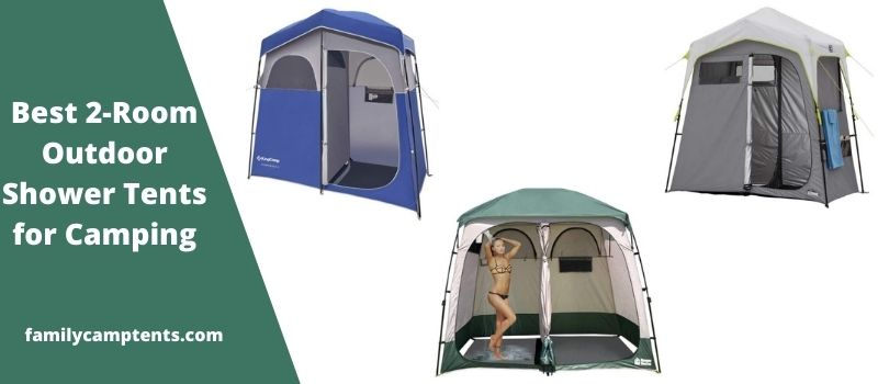 Best 2-Room Outdoor Shower Tents for Camping