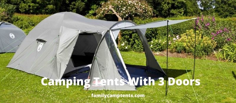 Camping Tents With 3 Doors