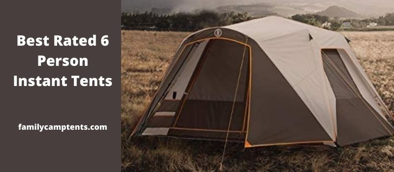 Best Rated 6 Person Instant Tents